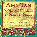 The Hundred Secret Senses Audiobook by Amy Tan Narrated by Amy Tan