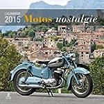 Calendrier Motos nostalgie 2015