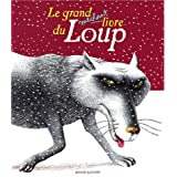 Le Grand M�chant livre du louppar Collectif