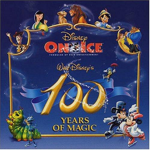 Disney - Disney on Ice: 100 Years of Magic - Zortam Music