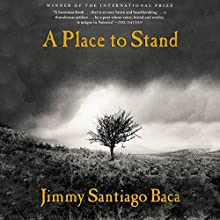 A Place to Stand: The Making of a Poet (       UNABRIDGED) by Jimmy Santiago Baca Narrated by Jackson Gutierrez