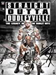 WWE: Straight Outta Dudleyville: The...