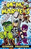 img - for Mini Marvels Ultimate Collection by Giarrusso, Chris, McKeever, Sean, Sumerak, Marc, Tobin, Paul, Loeb, Audrey(January 6, 2010) Paperback book / textbook / text book