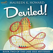 Deviled!: Lake Erie Mysteries, Book 2 Audiobook by Maureen K. Howard Narrated by Courtney Patterson