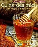 echange, troc Henri Clément - Guide des miels