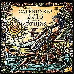 Calendario de las brujas 2013 (Spanish Edition) (Spanish) Calendar