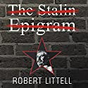 The Stalin Epigram: A Novel (       UNABRIDGED) by Robert Littell Narrated by John Lee, Anne Flosnik