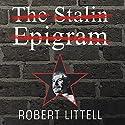 The Stalin Epigram: A Novel Audiobook by Robert Littell Narrated by John Lee, Anne Flosnik