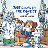 Just Going To The Dentist (Turtleback School & Library Binding Edition) (Golden Look-Look Books (Pb))