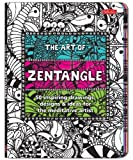 img - for The Art of Zentangle: 50 inspiring drawings, designs & ideas for the meditative artist by Bremner, Margaret, Burnell, Norma J., Raile, Penny, Williams (2013) Paperback book / textbook / text book