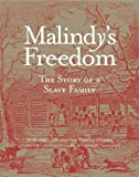 img - for Malindy's Freedom: The Story of a Slave Family book / textbook / text book