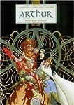 Arthur, une �pop�e celtique, tome 6 :...