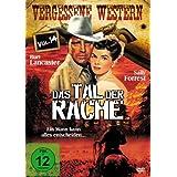 """Das Tal Der Rache - Vergessene Western Vol. 14von """"Burt Lancaster"""""""