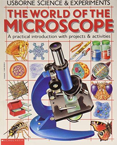 The World of the Microscope (Usborne Science & Experiments) (Usborne Science & Experiments)