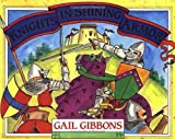 Knights in Shining Armor (0316300381) by Gibbons, Gail