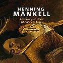 Erinnerung an einen schmutzigen Engel Hörbuch von Henning Mankell Gesprochen von: Jürgen Holdorf