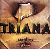 Sombra Y Luz by Triana (2007-08-02)