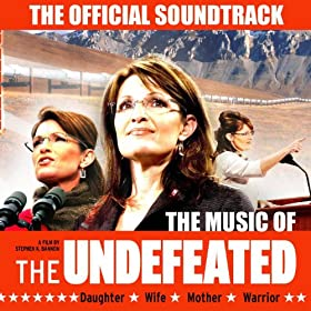 """The Music of Sarah Palin's """"The Undefeated"""""""