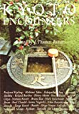 Kyoto Encounters (0834803097) by Rimer, J. Thomas