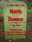 A walkers guide to the North Downs an...