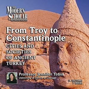 The Cities and Societies of Ancient Turkey - Jennifer Tobin
