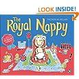 The Royal Nappy: A Royal Baby Book
