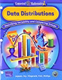 img - for Data Distributions: Describing Variability and Comparing Groups (Connected Mathematics 2, Grade 7) book / textbook / text book