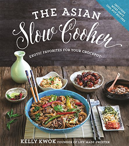 The Asian Slow Cooker: Exotic Favorites for Your Crockpot (Cuisines Crock Pot compare prices)