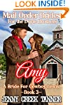 Amy: A Bride For Cowboy Lewis (Mail O...