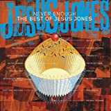 Never Enough - The Best Of Jesus Jonesby Jesus Jones