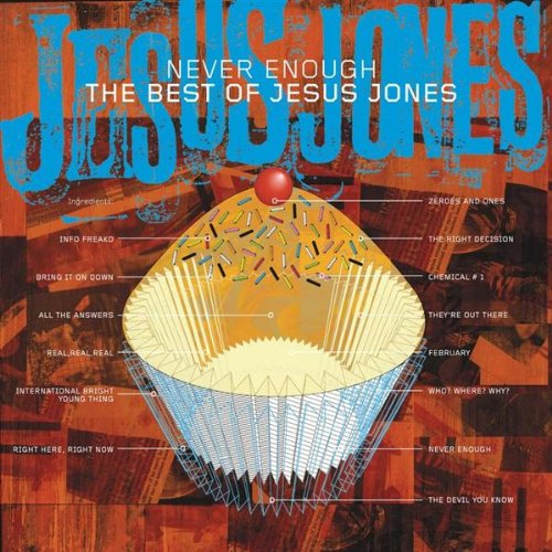 Jesus Jones - Never Enough:  The Best Of Jesus Jones - Zortam Music