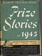 Prize Stories of 1945 O. Henry memorial…