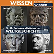 Große Frauen und Männer der Weltgeschichte - Teil 2 | Stephanie Mende, Wolfgang Suttner