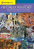 Cengage Advantage Books: World History, Before 1600: The Development of Early Civilizations, Volume I, Compact Edition (World History Before 1600 (Thomson))