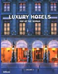 Luxury Hotels: Top of the World Vol. II