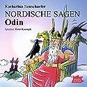 Odin (Nordische Sagen 1) Hörbuch von Katharina Neuschaefer Gesprochen von: Peter Kaempfe