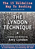 THE LYNDON TECHNIQUE: The 15 Guideline Map To Booking Handbook