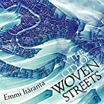 The City of Woven Streets | Emmi Itäranta