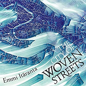 The City of Woven Streets Audiobook