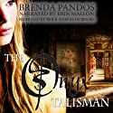 The Onyx Talisman (       UNABRIDGED) by Brenda Pandos Narrated by Erin Mallon