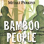 Bamboo People | Mitali Perkins