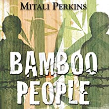 Bamboo People Audiobook by Mitali Perkins Narrated by Jonathan Davis
