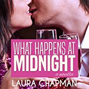 What Happens at Midnight | [Laura Chapman]