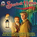 Sherlock Holmes - Consulting Detective, Volume 1 Audiobook by Aaron Smith, Van Plexico, Andrew Salmon, I.A. Watson Narrated by George Kuch
