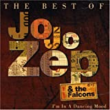 echange, troc Jo Jo Zep, Falcons - Im in a Dancing Mood: The Best of