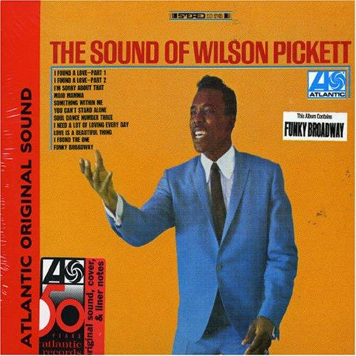Wilson Pickett - The Sound Of Wilson Pickett - Zortam Music