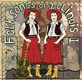Folksongs of Illinois, Vol. 1: Volume 1