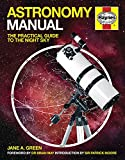 Jane A. Green Astronomy Manual: The Practical Guide to the Night Sky