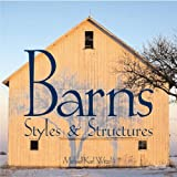 Barns: Styles & Structures (0760316082) by Michael Witzel