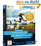 Photoshop CS6 für digitale Fotografie...